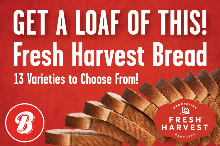 Get a loaf of this - 13 varieties of Fresh Harvest Bread to choose from