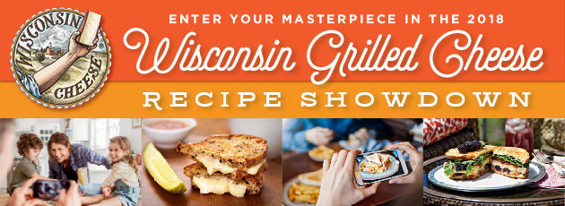 Enter Your Masterpiece in the 2018 Wisconsin Grilled Cheese Recipe Showdown